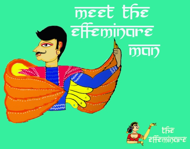 The Effeminare Man